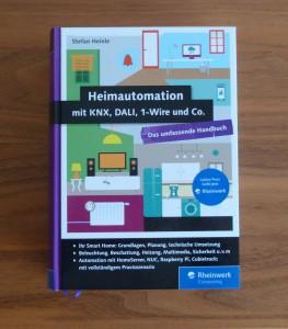 Heimautomation - Das Smart Home Kompendium