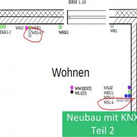 KNX selbst planen – Bauprojekt Teil 2