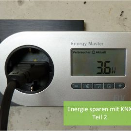 Energie sparen im Einfamilienhaus – Teil 2 der Serie